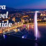 Geneva Travel Guide - AssistAnt Travel