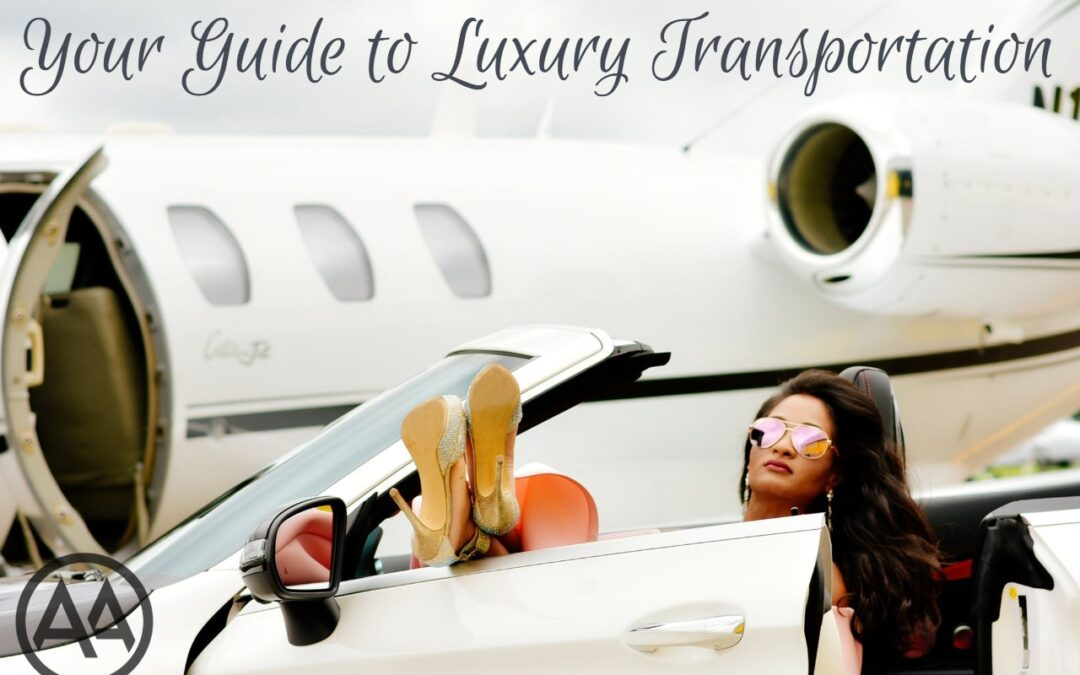 Your Guide to Luxury Transportation Services
