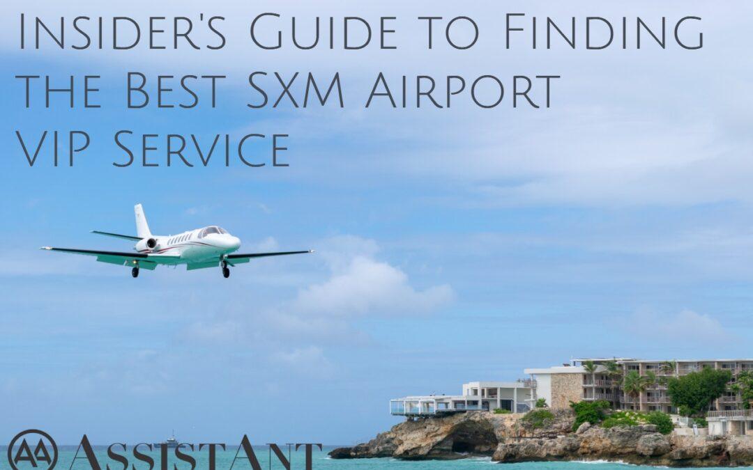 Best SXM Airport VIP Service - AssistAnt