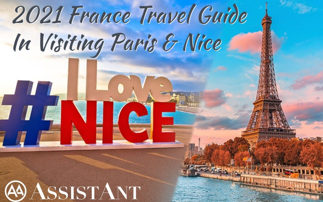 2021 France Travel Guide In Visiting Paris & Nice